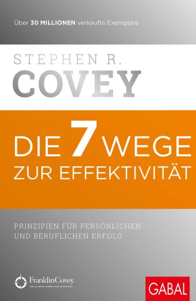 Stephen Covey - Die 7 Wege zur Effektivität - Buchcover